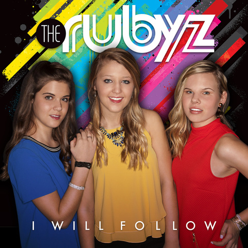 I'll Follow You by The Rubyz