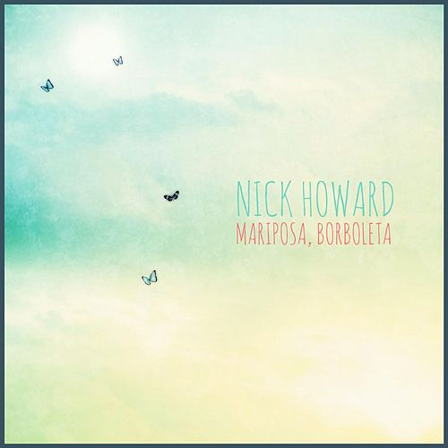 Mariposa, Borboleta by Nick Howard