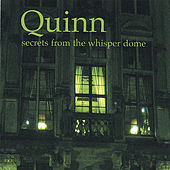 Secrets From the Whisper Dome by Quinn