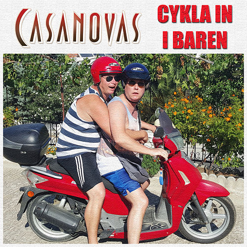 Cykla in i baren by The Casanovas