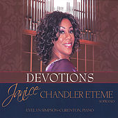 Devotions by Janice Chandler-Eteme'