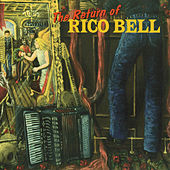 The Return of Rico Bell by Rico Bell