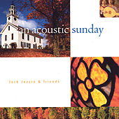 An Acoustic Sunday by Jack Jezzro