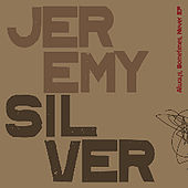 Always, Sometimes, Never Ep by Jeremy Silver