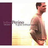 It Goes Without Saying by Jeffrey Perino