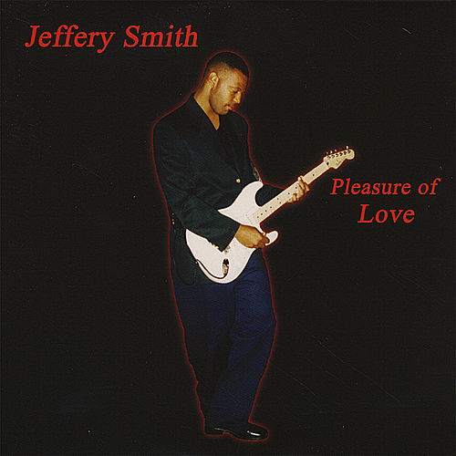 Pleasure of Love by Jeffery Smith