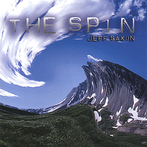 The Spin by Jeff Saxon