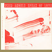 When Angels Speak of Love (Remastered 2016) by Sun Ra