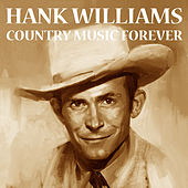 Country Music Forever von Hank Williams