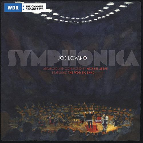 Symphonica by Joe Lovano