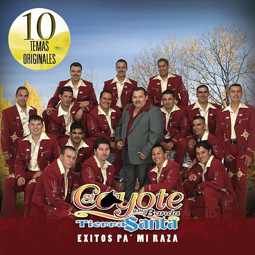 Exitos Pa' Mi Raza by El Coyote Y Su Banda