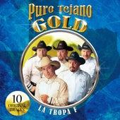 Puro Tejano Gold by La Tropa F