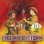 Corridos Y Recuerdos by Carlos Y Jose