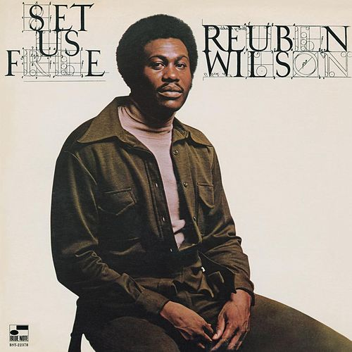 Set Us Free by Reuben Wilson