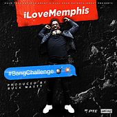 Bang Challenge by iLoveMemphis