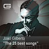 The 25 Best Songs by João Gilberto