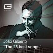 The 25 Best Songs von João Gilberto