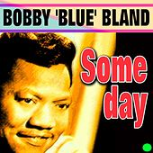 Someday von Bobby Blue Bland