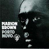 Porto Novo by Marion Brown