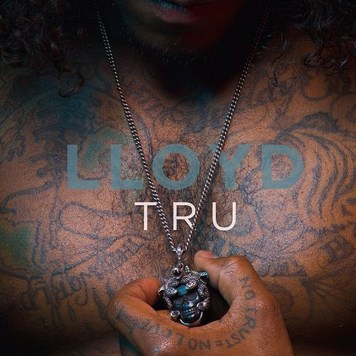 Tru - Single by Lloyd