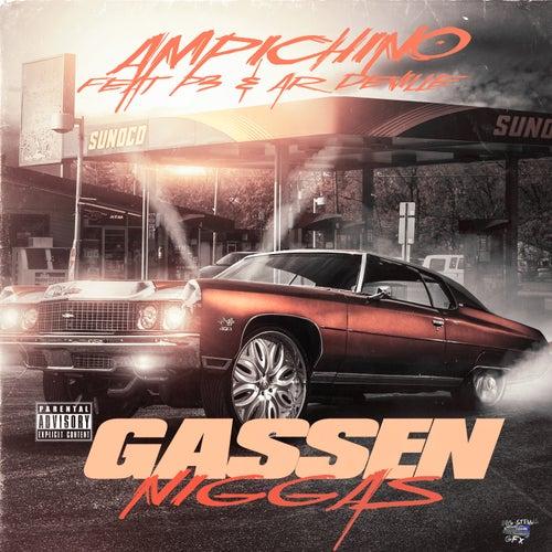 Gassen Niggas (feat. P3 & Ar Deville) - Single by Ampichino