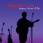 Janis Ian Live: Working Without a Net by Janis Ian