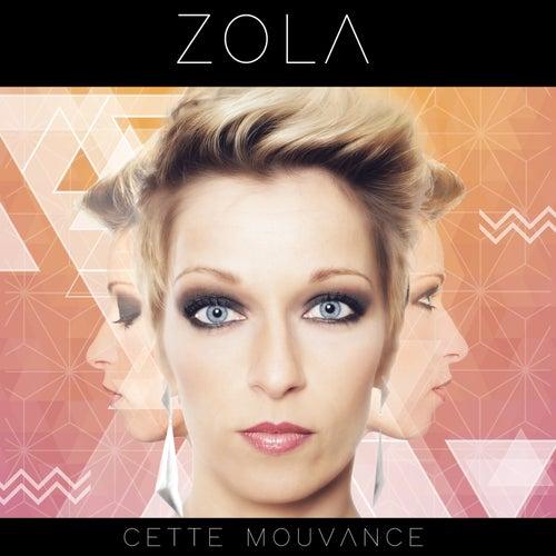 Cette mouvance by Zola