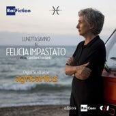 Felicia Impastato (Colonna sonora originale del film di Gianfranco Albano) von Agricantus