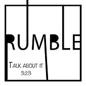 Talk About It by Rumble