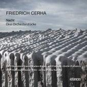 Friedrich Cerha: Nacht & 3 Orchesterstücke by Various Artists