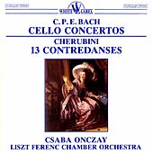 C. P. E. Bach: Cello Concertos - Cherubini: 13 Contredances by Various Artists