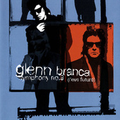 Glenn Branca: Symphony No. 9; Freeform by Polish Radio National Symphony Orchestra