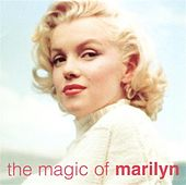 Magic of Marilyn by Marilyn Monroe
