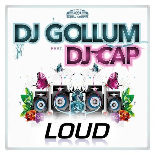 Loud by DJ Gollum
