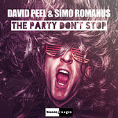 The Party Don't Stop by David Peel