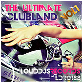 The Ultimate Clubland, Vol. 1 by Various Artists