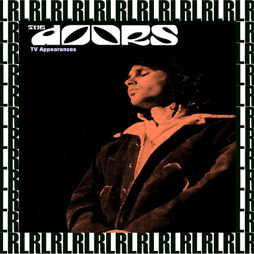 T.V. Appearances 1967, 1969 (Remastered, Live on Broadcasting) von The Doors
