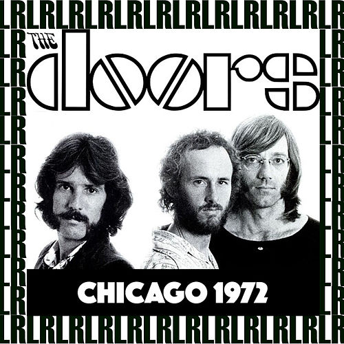 Aragon Ballroom, Chicago, July 21st, 1972 (Remastered, Live On Broadcasting) von The Doors