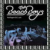 The Mall, Washington D.C. July 4th, 1981 (Remastered, Live On Broadcasting) von The Beach Boys