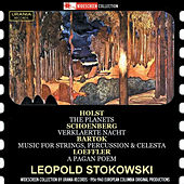 Holst: The Planets, Op. 32 - Schoenberg: Verklärte Nacht, Op. 4 - Bartók: Music for Strings, Percussion & Celesta, Sz. 106 - Loeffler: A Pagan Poem, Op. 14 by Various Artists