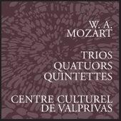 Mozart: Trios, Quatuors & Quintettes by Trio à cordes français