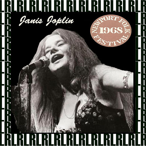 Newport Folk Festival, Rhode Island, July 27th, 1968 (Remastered, Live On Broadcasting) von Janis Joplin