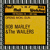 Paul's Mall, Boston, July 11th, 1973 (Remastered, Live On Broadcasting) von Bob Marley