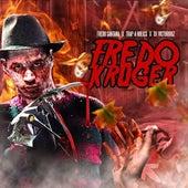 Fredo Kruger by Fredo Santana