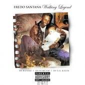 Walking Legend by Fredo Santana