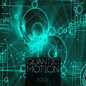 Quantic Motion, Vol. 4 by Various Artists