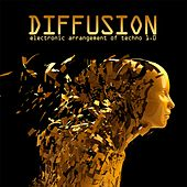 Diffusion 1.0 - Electronic Arrangement of Techno by Various Artists