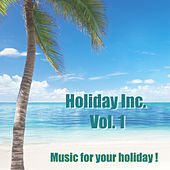 Holiday Inc., Vol. 1 by Various Artists