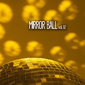 Mirror Ball, Vol. 02 by Various Artists
