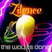 The Way Its Done by Zilence